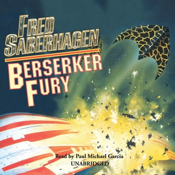 Berserker Fury audiobook by Fred Saberhagen