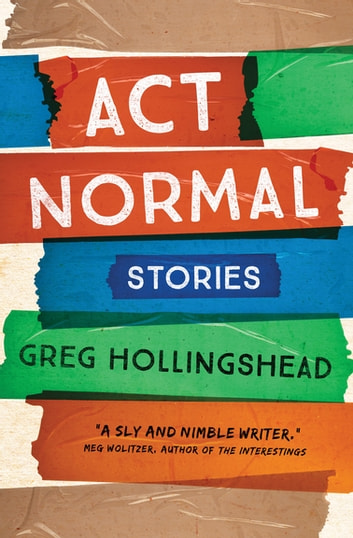 Act Normal - Stories ebook by Astoria