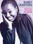 Randy Crawford: Vocal Album ebook by Wise Publications