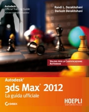3ds Studio Max 2012 ebook by Dariush Derakhshani