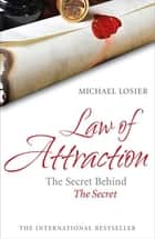 Law of Attraction ebook by Michael Losier