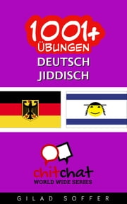 1001+ Übungen Deutsch - Jiddisch ebook by Gilad Soffer