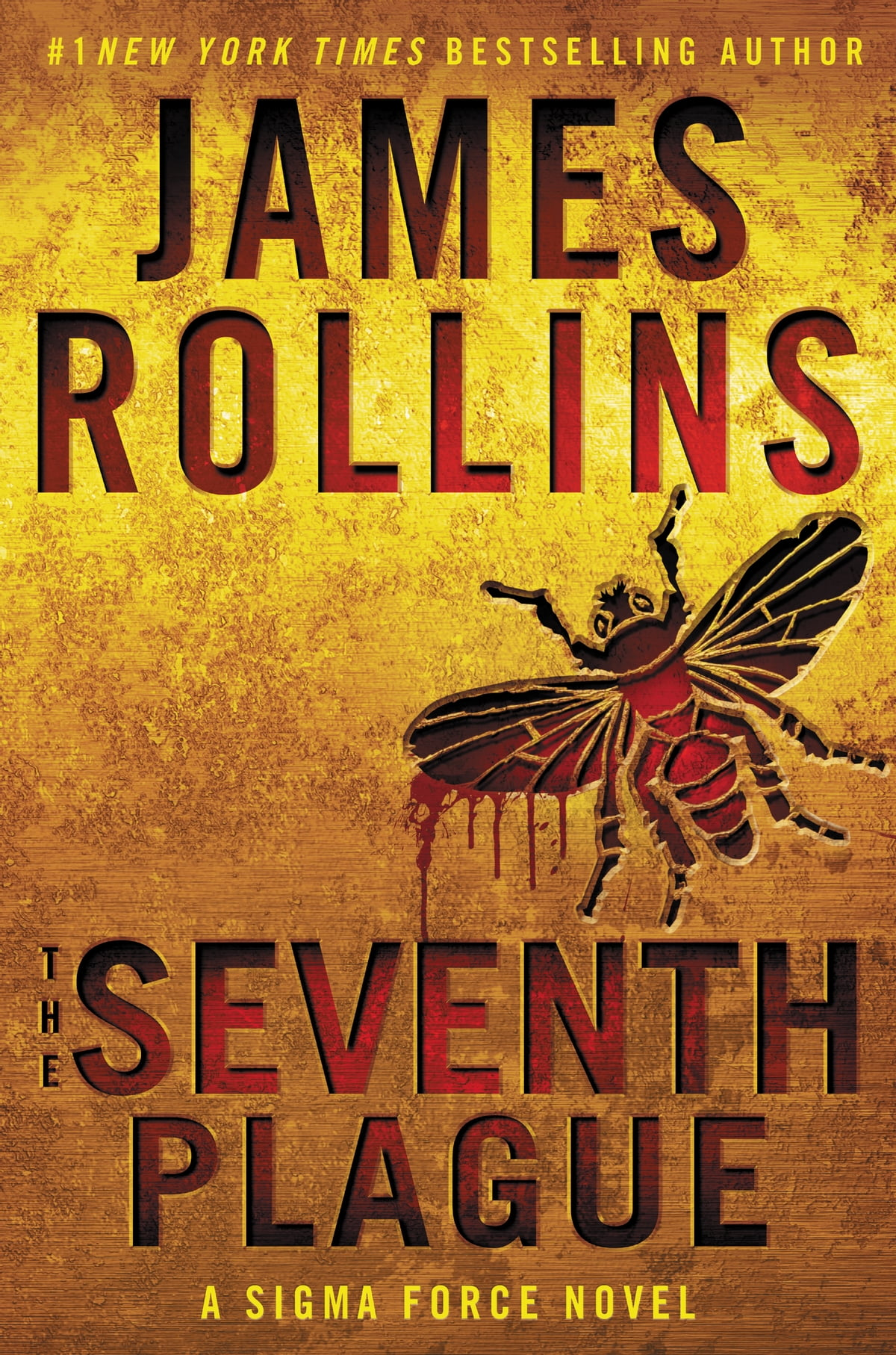 The Seventh Plague  A Sigma Force Novel Ebook By James Rollins
