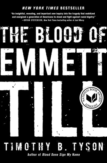 The Blood of Emmett Till eBook by Timothy B. Tyson