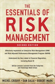 The Essentials of Risk Management, Second Edition ebook by Michel Crouhy, Senior Vice President, Dan Galai,...
