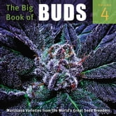 The Big Book of Buds - More Marijuana Varieties from the World's Great Seed Breeders ebook by
