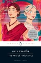 The Age of Innocence ebook by Edith Wharton, Elif Batuman, Sarah Blackwood,...