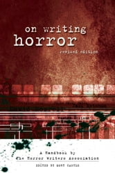 On Writing Horror: A Handbook by the Horror Writers Association ebook by