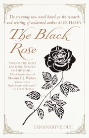 The Black Rose ebook by Tananarive Due