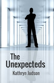 The Unexpecteds ebook by Kathryn Judson