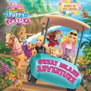 Great Island Adventure (Barbie & Her Sisters In A Puppy Chase) ebook by Random House