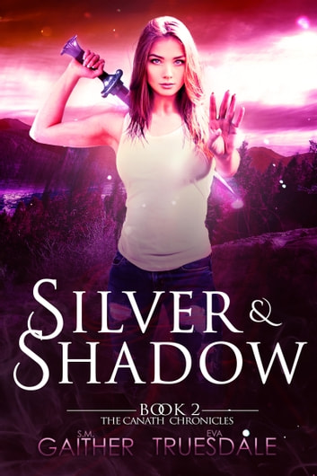 Silver and Shadow 電子書 by S.M. Gaither,Eva Truesdale