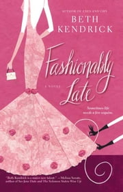 Fashionably Late ebook by Beth Kendrick