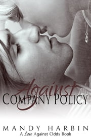 Against Company Policy ebook by Mandy Harbin