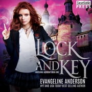 Lock and Key - Nocturne Academy, Book One audiobook by Evangeline Anderson