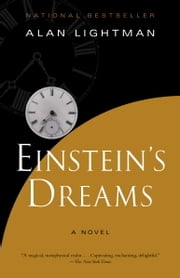 Einstein's Dreams ebook by Alan Lightman