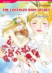 THE COSTANZO BABY SECRET - Harlequin Comics ebook by Catherine Spencer,Yoriko Minato