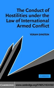 Hostilities Law Internat Conflict ebook by Dinstein, Yoram