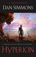 Hyperion ebook by Dan Simmons, Jan Smit