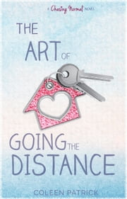 The Art of Going the Distance ebook by Coleen Patrick