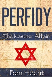 Perfidy ebook by Ben Hecht