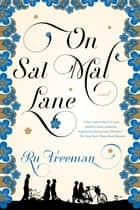 On Sal Mal Lane ebook by Ru Freeman