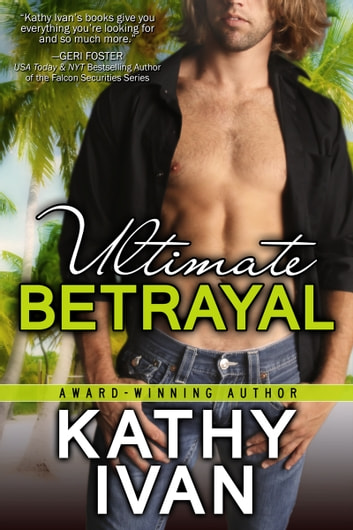 Ultimate Betrayal ebook by Kathy Ivan