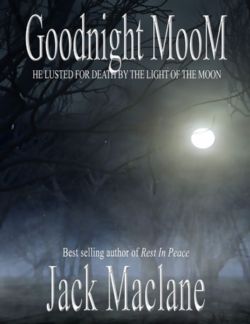 Goodnight Moom ebook by Jack MacLane