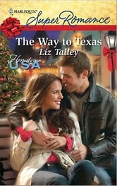 The Way to Texas ebook by Liz Talley