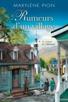 Rumeurs d'un village T.1 - La sentence de l'Allemand ebook by Marylène Pion