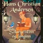 Sólargeislinn og fanginn audiobook by H.c. Andersen