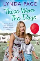 Those Were The Days ebook by