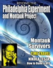 the Montauk Project and Philadelphia Experiment ebook by various