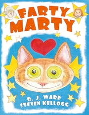 Farty Marty - with audio recording ebook by Steven Kellogg,B. J. Ward