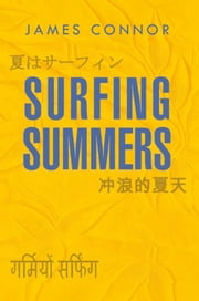 Surfing Summers ebook by James Connor