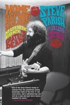 Home Before Daylight - My Life on the Road with the Grateful Dead ebook by Steve Parish, Joe Layden, Bob Weir