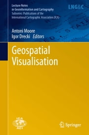Geospatial Visualisation ebook by Antoni Moore,Igor Drecki