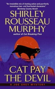 Cat Pay the Devil ebook by Shirley Rousseau Murphy