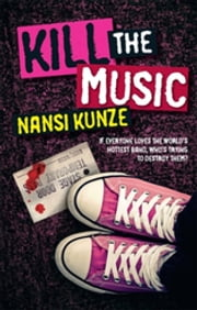 Kill the Music ebook by Nansi Kunze