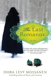 The Last Romanov ebook by Dora Levy Mossanen