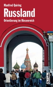 Russland - Orientierung im Riesenreich ebook by Kobo.Web.Store.Products.Fields.ContributorFieldViewModel