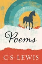 Poems ebook by C. S. Lewis