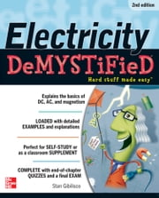 Electricity Demystified, 2E ebook by Stan Gibilisco