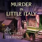 Murder in Little Italy livre audio by Victoria Thompson