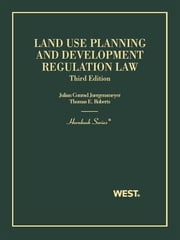Land Use Planning and Development Regulation Law 3d (Hornbook Series) ebook by Julian Juergensmeyer,Thomas Roberts