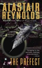 The Prefect ebook by Alastair Reynolds