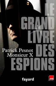 Le grand livre des espions ebook by Patrick Pesnot