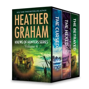 Heather Graham Krewe of Hunters Series Volume 4 - The Cursed\The Hexed\The Betrayed ebook by Heather Graham