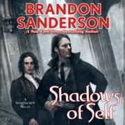 Shadows of Self - A Mistborn Novel audiobook by Brandon Sanderson