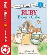Ruby Bakes a Cake ebook by Susan Hill Long